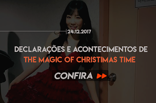 DECLARAÇÕES E ACONTECIMENTO DE THE MAGIC OF CHRISTMAS TIME