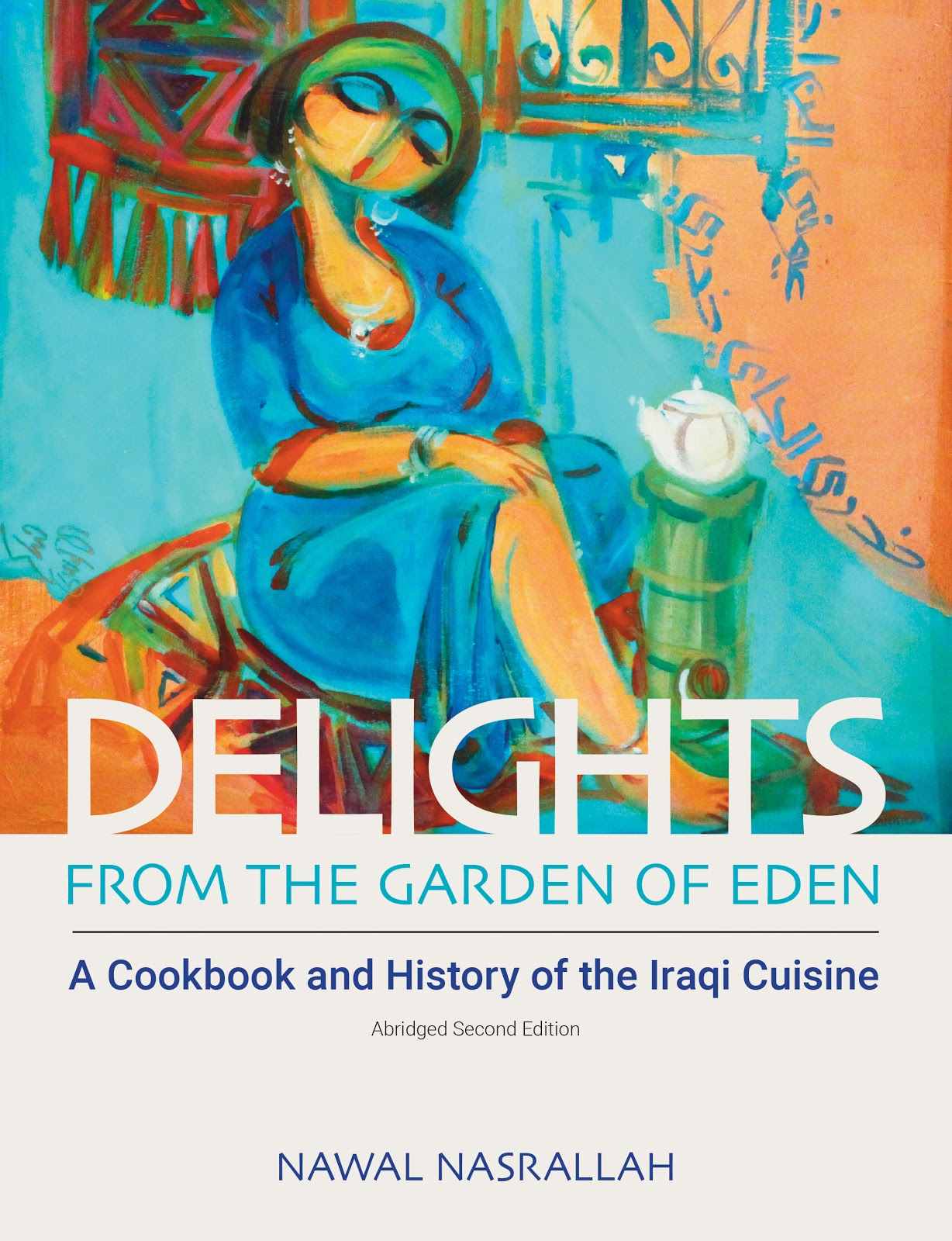 In my Iraqi Kitchen: Recipes, History and Culture, by Nawal Nasrallah