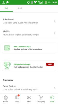 Buka aplikasi Tokopedia>Pilih menu Akun>Pilih Raih Cashback 20Rb