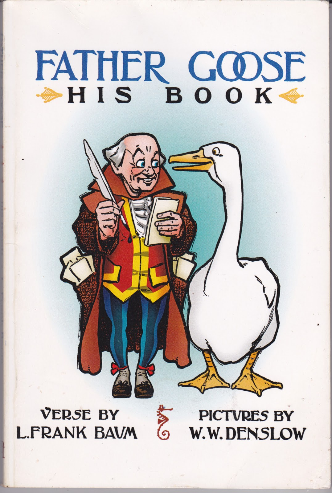 Father Goose, His book (Childrens Poetry Picture Book)