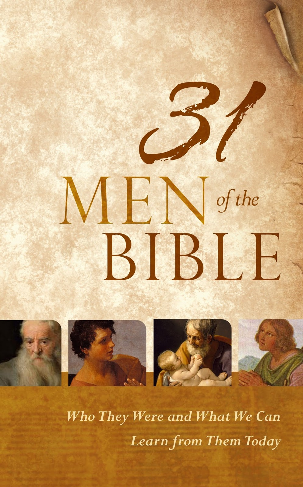 31 Men Of The Bible: Who They Were And What We Can Learn ...