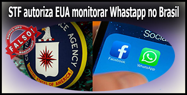 Falso: STF autoriza monitorar Whastapp e Facebook no Brasil