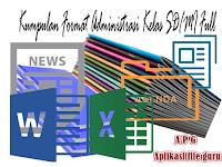 Kumpulan Full Adminitrasi Kelas SD/MI Format Words dan Excel