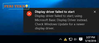 Memperbaiki display driver failed to start pada windows - Feri Tekno