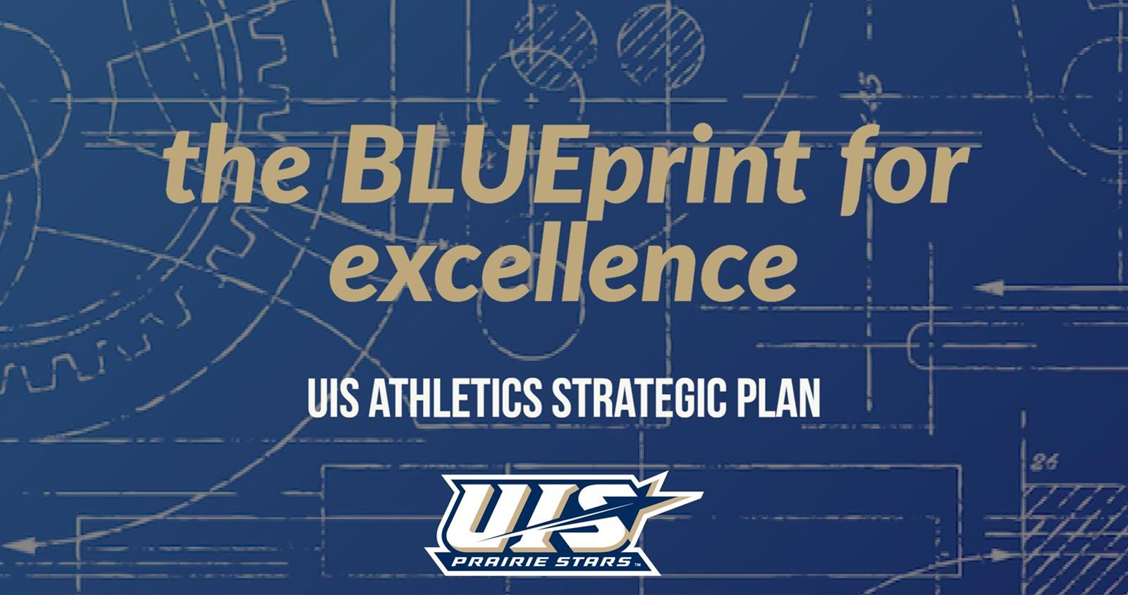 Uis news 2017 the university of illinois springfield department of athletics has unveiled their strategic plan the blueprint for excellence which lays out the malvernweather Gallery
