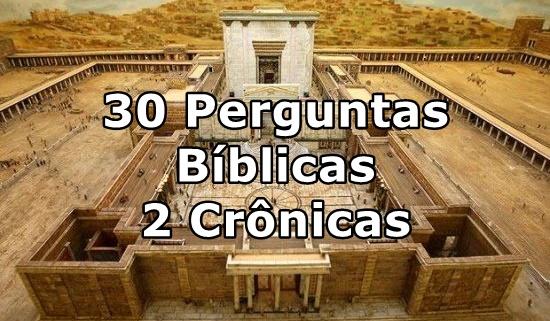 perguntas biblicas 2 cronicas