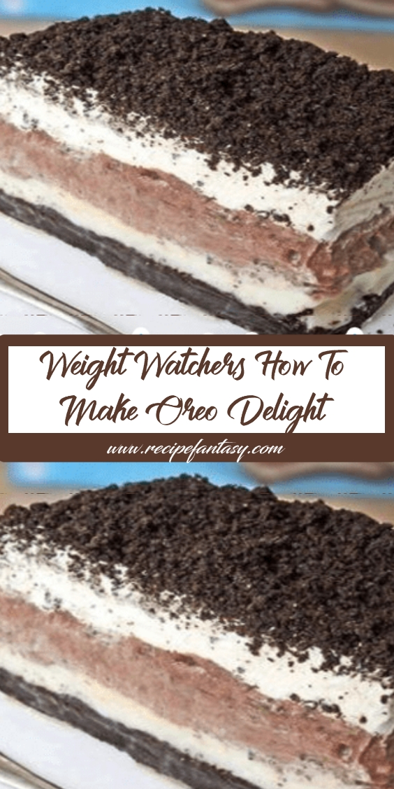 Weight Watchers How To Make Oreo Delight