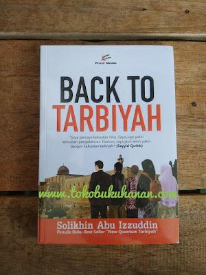 buku back to tarbiyah dari ustadz Solikhin Abu Izzuddin