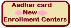 aadhar card enrollment centers