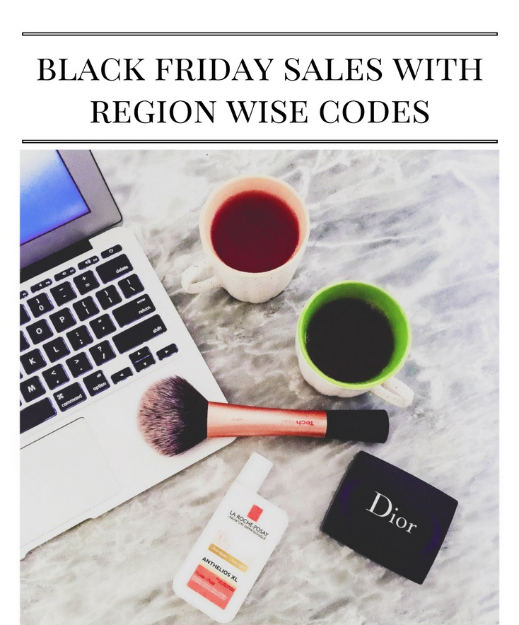 black friday 2016 cyber monday holiday sales autumn fall discount codes area wise region wise codes top indian blog uk blog london blog indian luxury blogger
