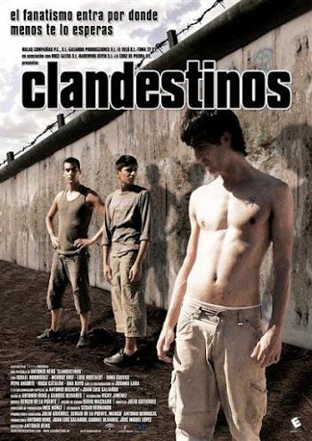 VER ONLINE Y DESCARGAR: Clandestinos - Pelicula - España - 2007 en PeliculasyCortosGay.com