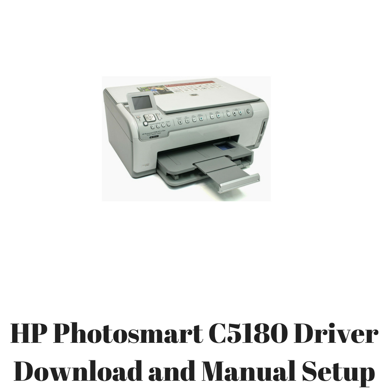 hp photosmart c5180 driver download and manual setup hp printer rh hpprinter driver com hp photosmart c6180 manual pdf hp photosmart c5180 service manual