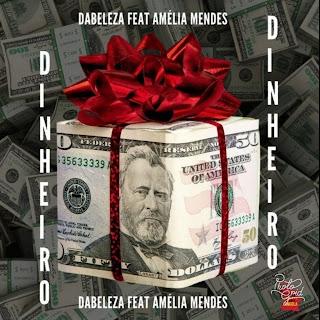 Dabeleza - Dinheiro (feat Amélia Mendes)