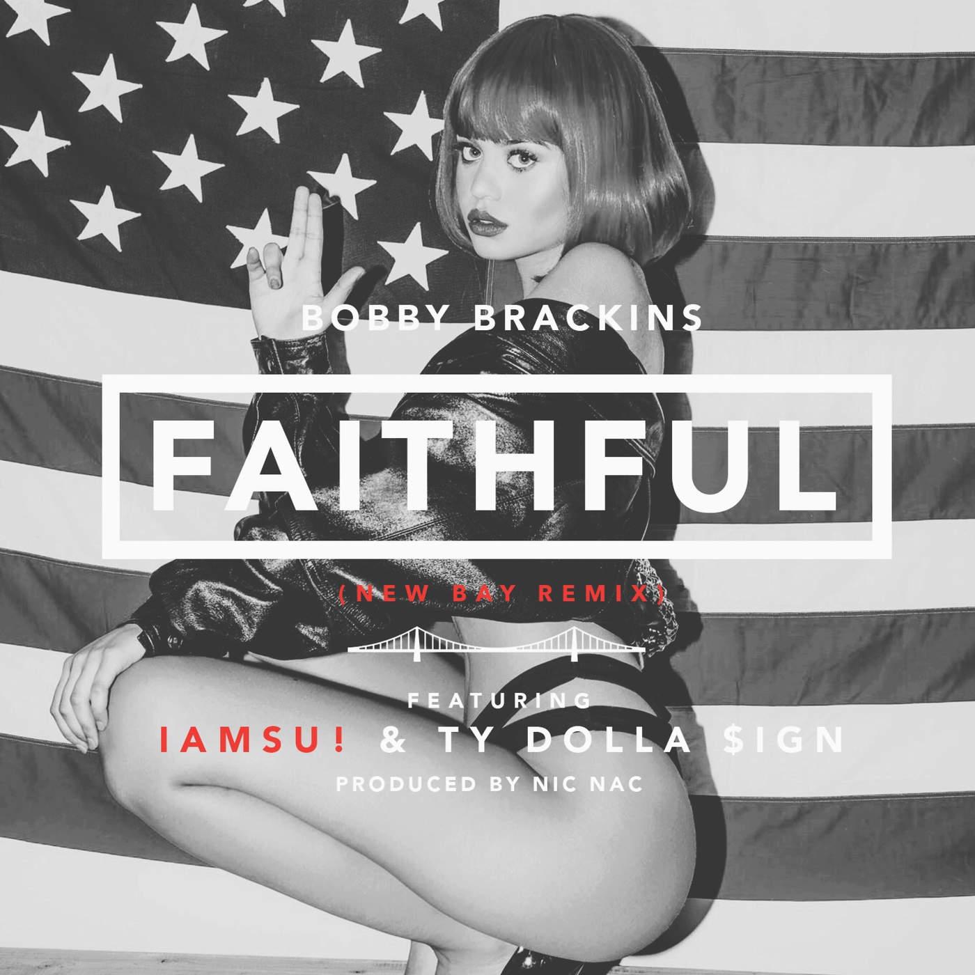Bobby Brackins - Faithful (Remix) [feat. Iamsu! & Ty Dolla $ign] - Single  Cover