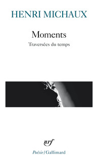 Moments Henri Michaux