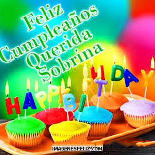 Feliz Cumpleaños Querida Sobrina. Happy birthday niece