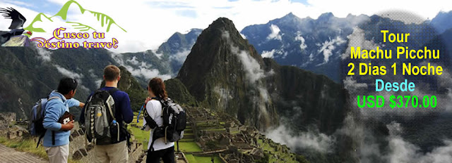 Paquete Machu Picchu 2 Dias 1 Noche