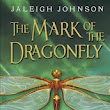 "Book Review: ""Mark of the Dragonfly"" by Jaleigh Johnson"
