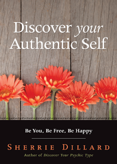 Discover Your Authentic Self.  Sherrie Dillard