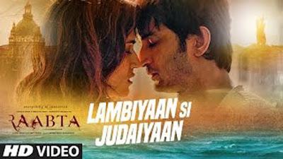 Lambiyaan Si Judaiyaan Lyrics - Arijit Singh | Raabta | Sushant | Kriti