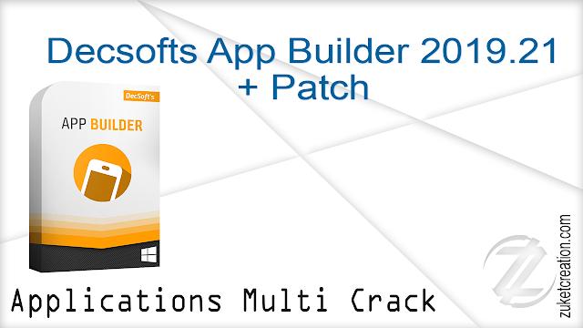 Decsofts App Builder 2019.21 + Patch
