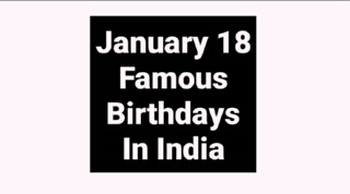 January 18 famous birthdays in India Indian celebrity stars