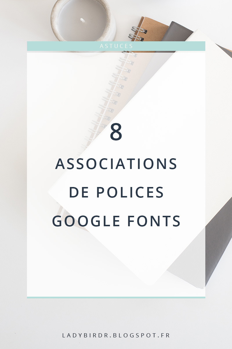 8 Associations de polices Google Fonts