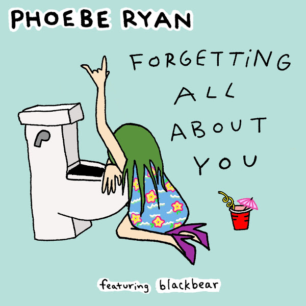 Phoebe Ryan - Forgetting All About You (feat. blackbear) - Single Cover