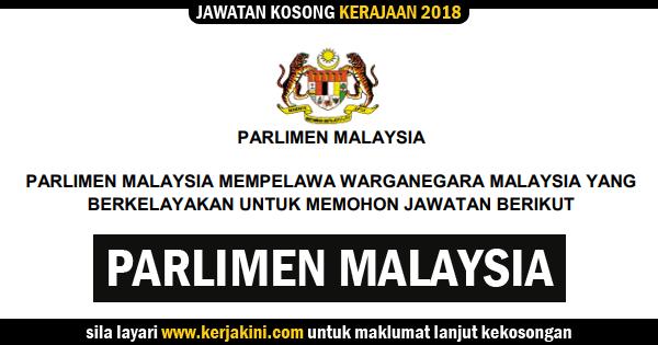 jawatan kosong 2018 parlimen malaysia