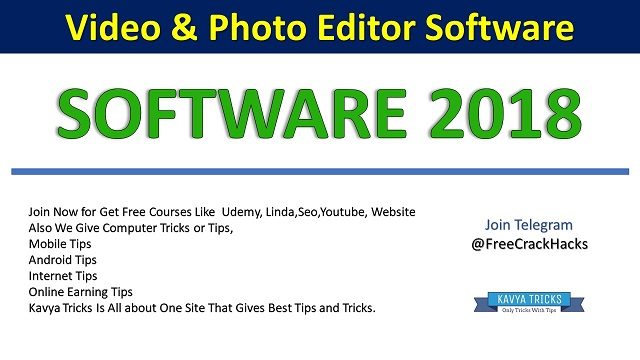 Video And Photo Editors Software 2018 1