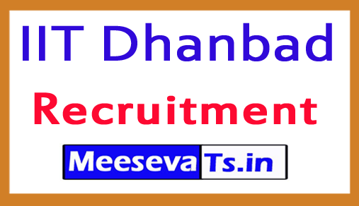 Indian Institute of Technology IIT Dhanbad Recruitment