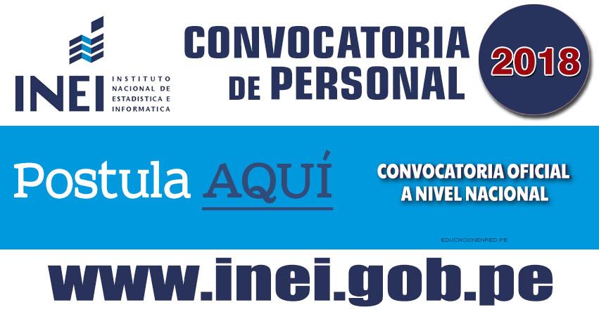 INEI Convoca a más de 2,500 Asistentes ECE 2018 - Mínimo Egresado Universitario o Egresado Técnico (S/. 3,400.00) Inscripción a Nivel Nacional hasta 30 Agosto - www.inei.gob.pe
