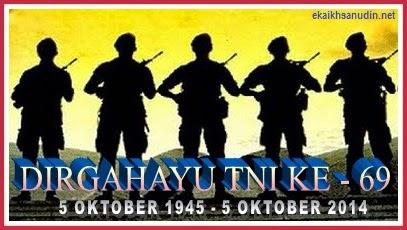 DIRGAHAYU TNI KE - 69 TAHUN 2014