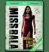 MISS BALA: SIN PIEDAD (2019) WEB-DL 1080P HD MKV ESPAÑOL LATINO