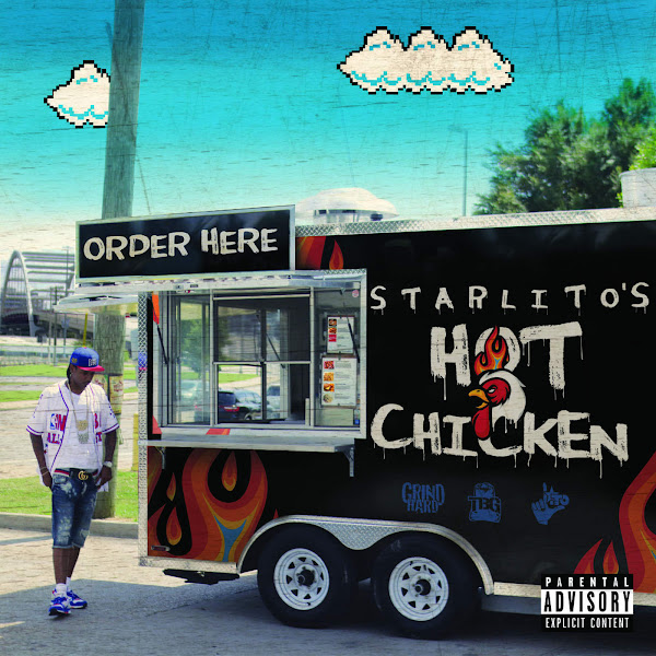 Starlito - Hot Chicken Cover