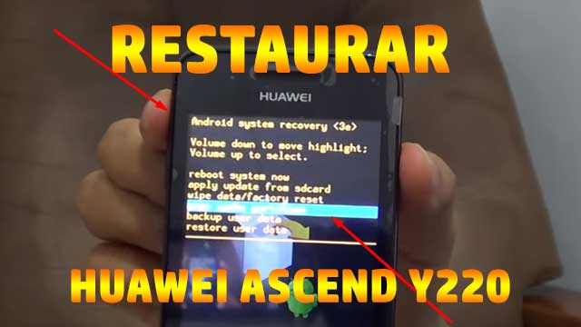 hard reset Huawei Ascend Y220