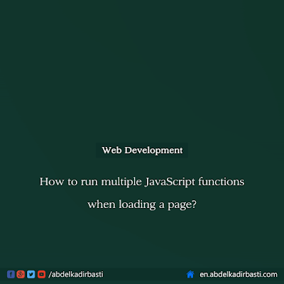 How to run multiple JavaScript functions when loading a page