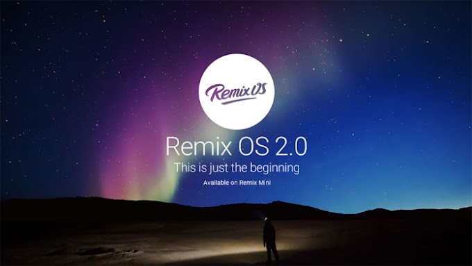 Install Android OS On your PC Just As you Install Windows -Remix Android OS