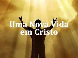 Começo de uma Nova Vida Com Jesus