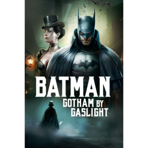 Film Batman: Gotham by Gaslight ( 2018)