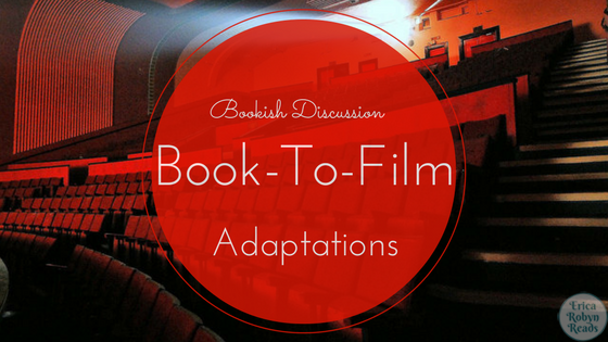 book to film adaptation book discussion