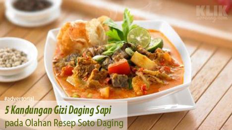 5 Kandungan Gizi Daging Sapi pada Olahan Resep Soto Daging