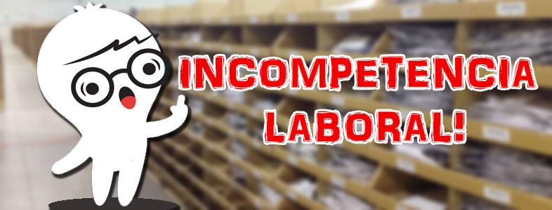 incompetencia-laboral