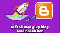 Một số mẹo giúp blog load nhanh hơn
