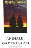 Ferdinand+Ossendowski+Animale%252C+Oameni+%25C5%259Fi+Zei Societatea Secreta Thule, Agartha Si Hitler