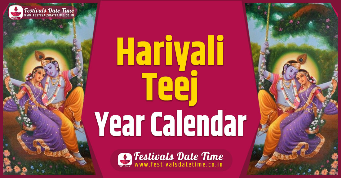 Hariyali Teej Year Calendar, Hariyali Teej Pooja Schedule
