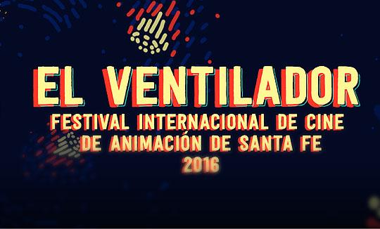 """3° Festival de Cine de Animación de Santa Fe """"El Ventilador"""""""