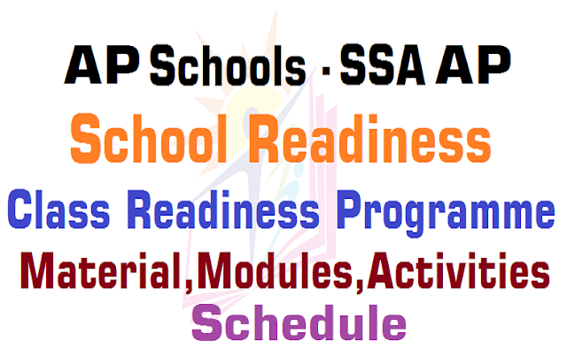 45 Days,School and Class Readiness Programme,AP Schools