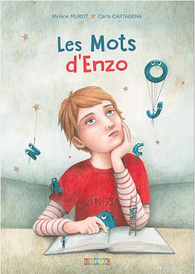 UTOPIQUE éditions/ garçon/ dyslexique/ mots/ lettre/ imagination/ devoirs/ école/maîtresse