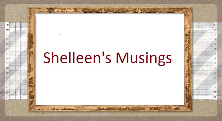 Shelleen's Musings